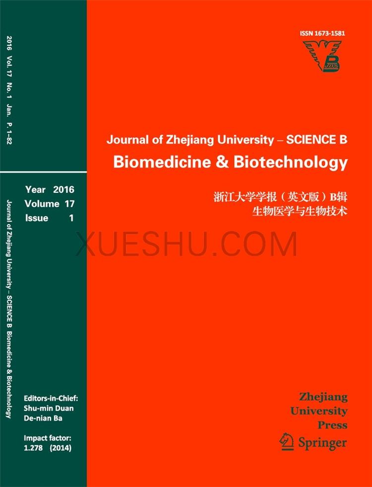 Journal of Zhejiang University-Science B(Biomedicine Biotechnology)