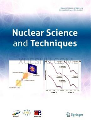 Nuclear Science and Techniques杂志
